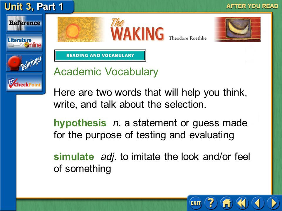 AFTER YOU READ Academic Vocabulary. Here are two words that will help you think, write, and talk about the selection.