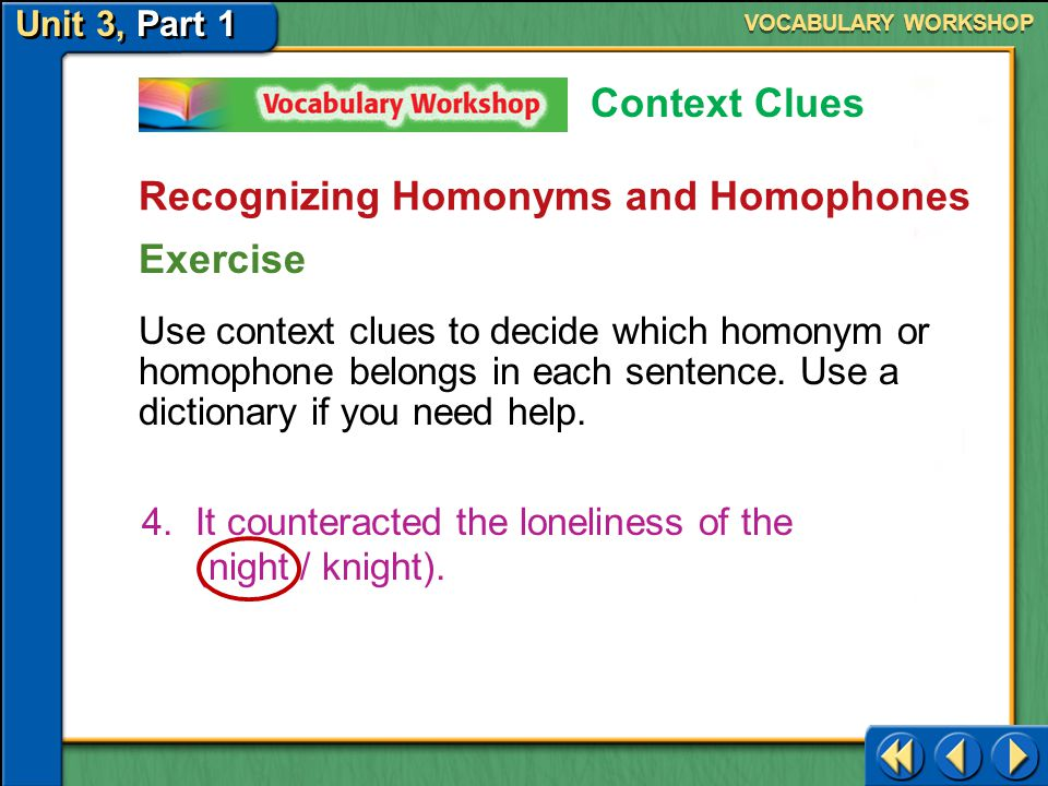 Recognizing Homonyms and Homophones