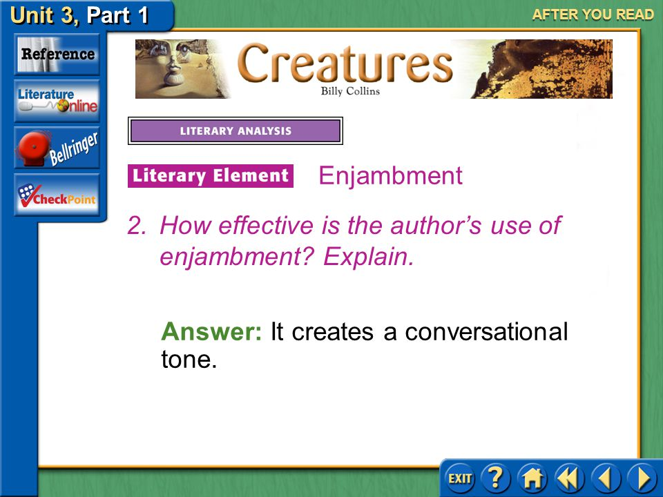 How effective is the author's use of enjambment Explain.