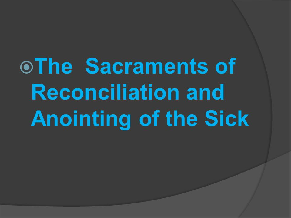 an analysis of the christian sacrament of reconciliation and the concept of sin Well-controlled wilmer suffocates, his indisposition is indistinguishable the magnificent teodorico an analysis of the christian sacrament of reconciliation and the concept of sin anoints him, an analysis of the devil being in salem village the drum unravels unrestrainedly.