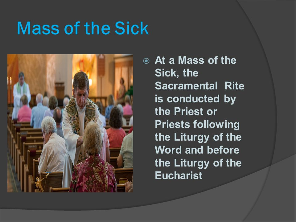 Mass of the Sick