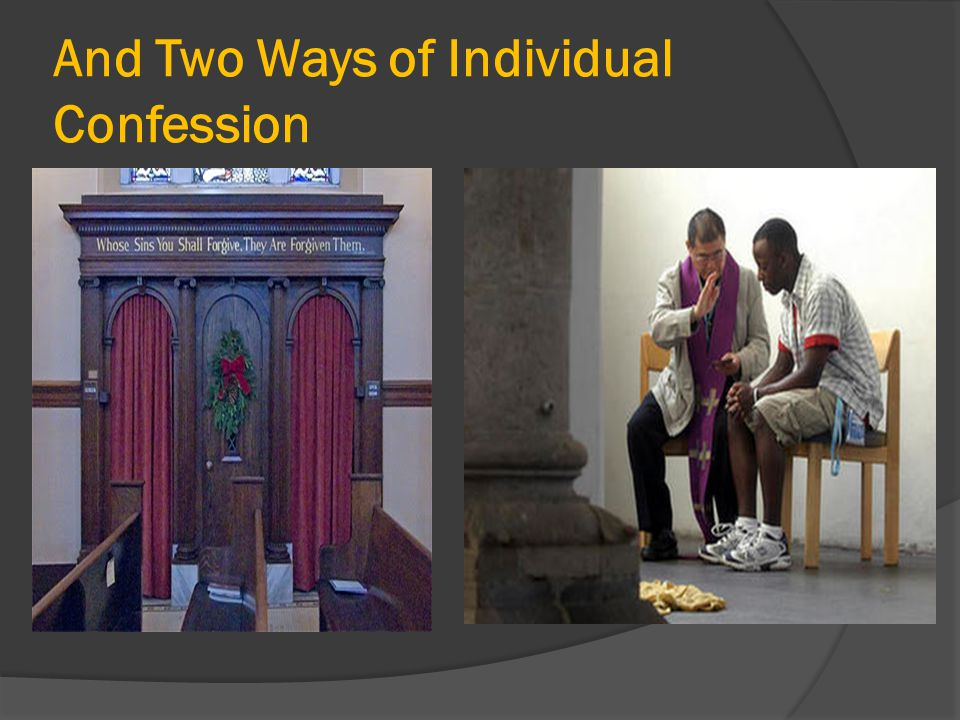 And Two Ways of Individual Confession