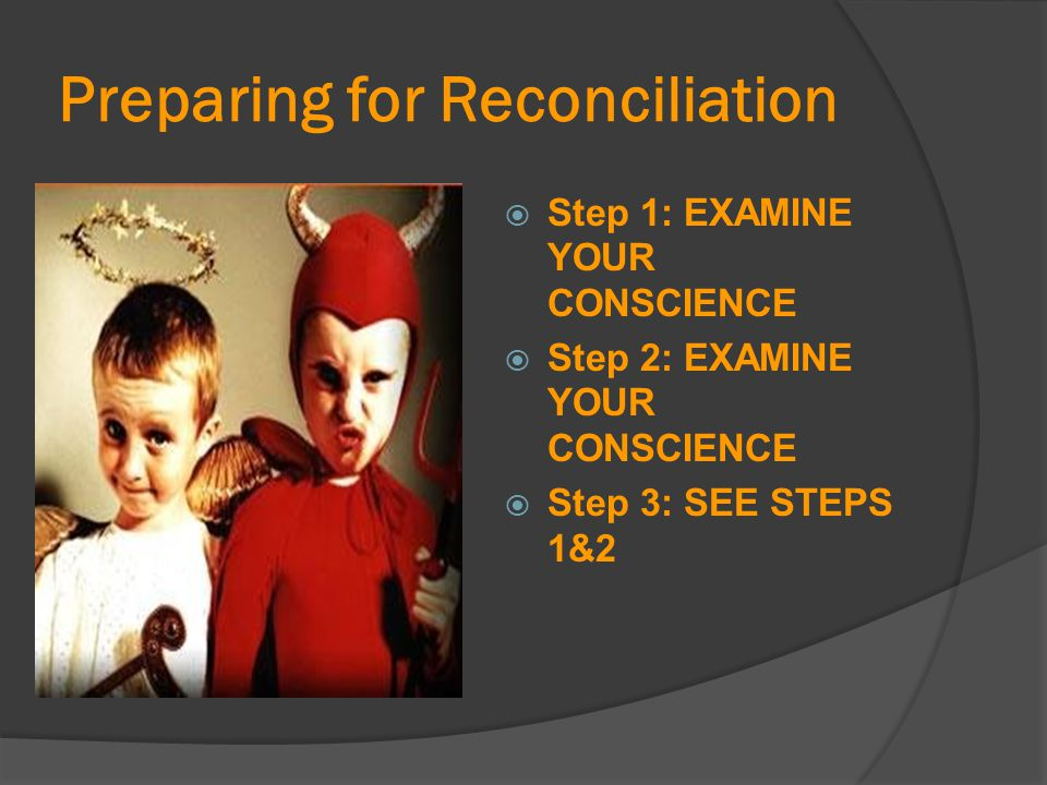 Preparing for Reconciliation