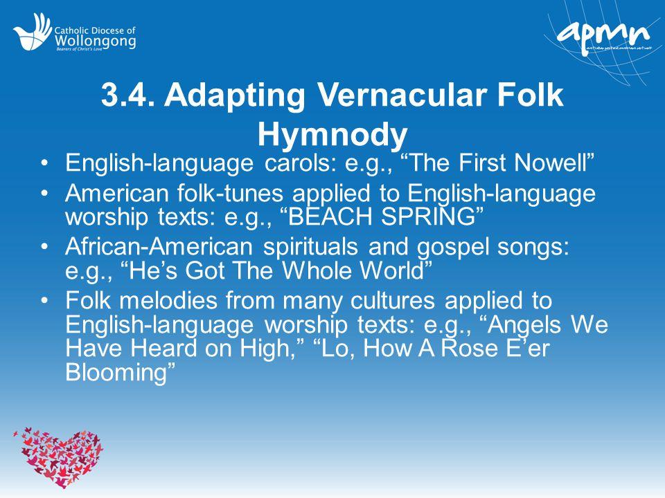 3.4. Adapting Vernacular Folk Hymnody