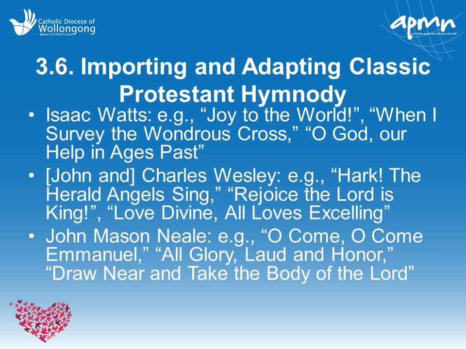 3.6. Importing and Adapting Classic Protestant Hymnody