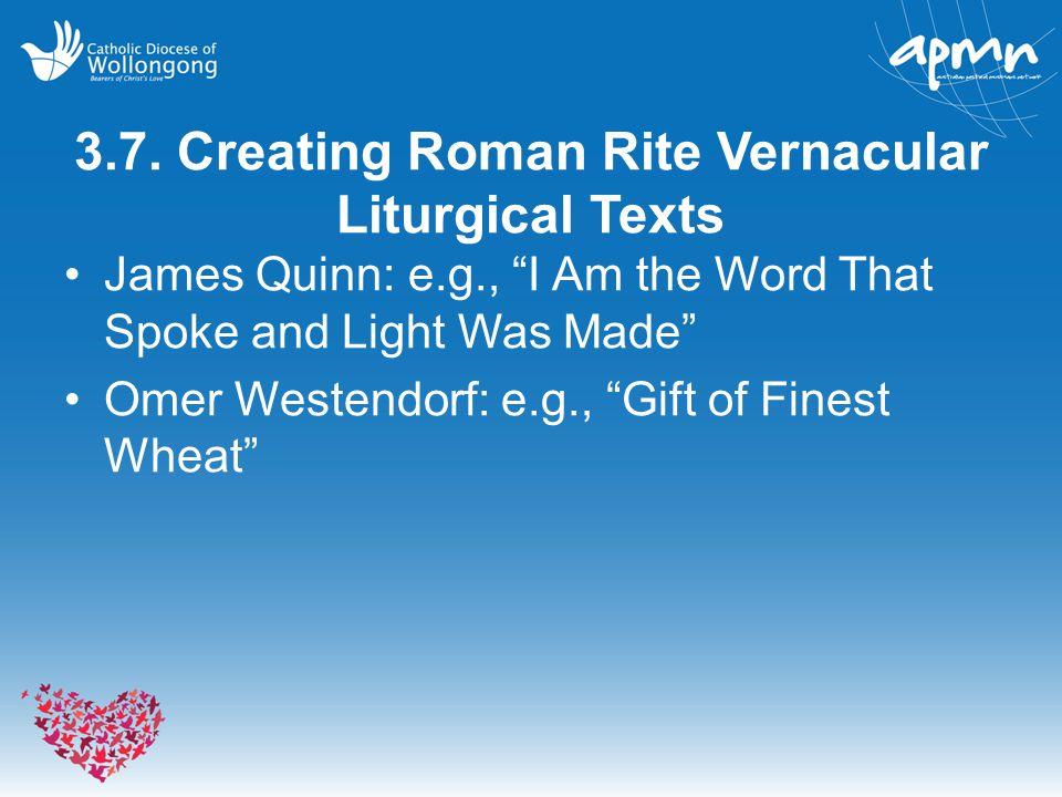 3.7. Creating Roman Rite Vernacular Liturgical Texts