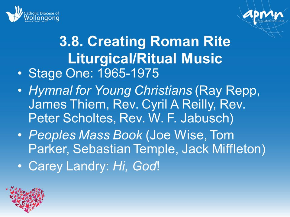 3.8. Creating Roman Rite Liturgical/Ritual Music