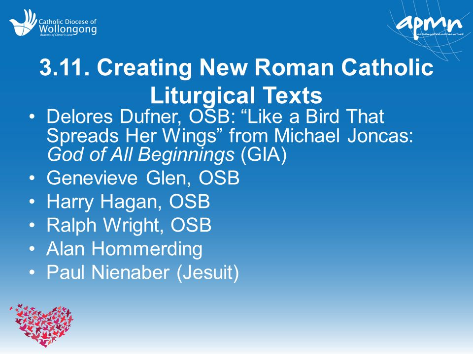 3.11. Creating New Roman Catholic Liturgical Texts