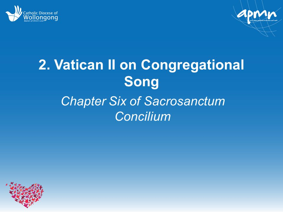 2. Vatican II on Congregational Song