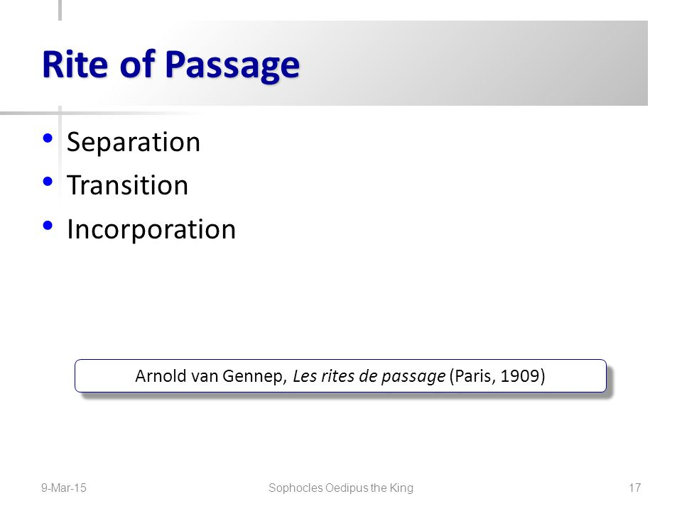 Rite of Passage Separation Transition Incorporation