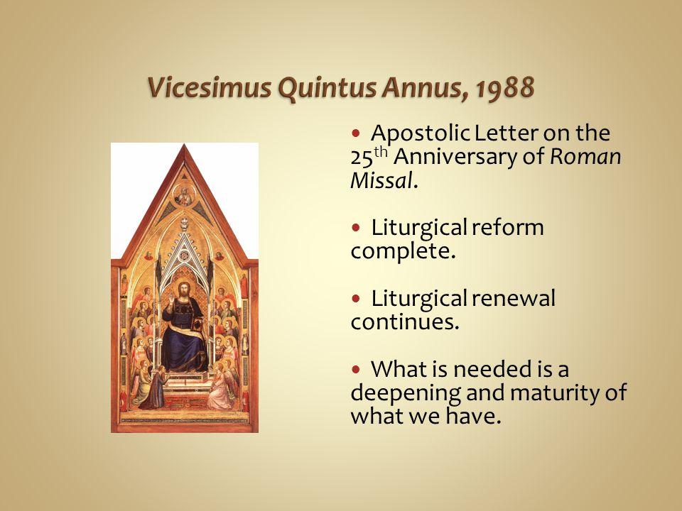 Vicesimus Quintus Annus, 1988