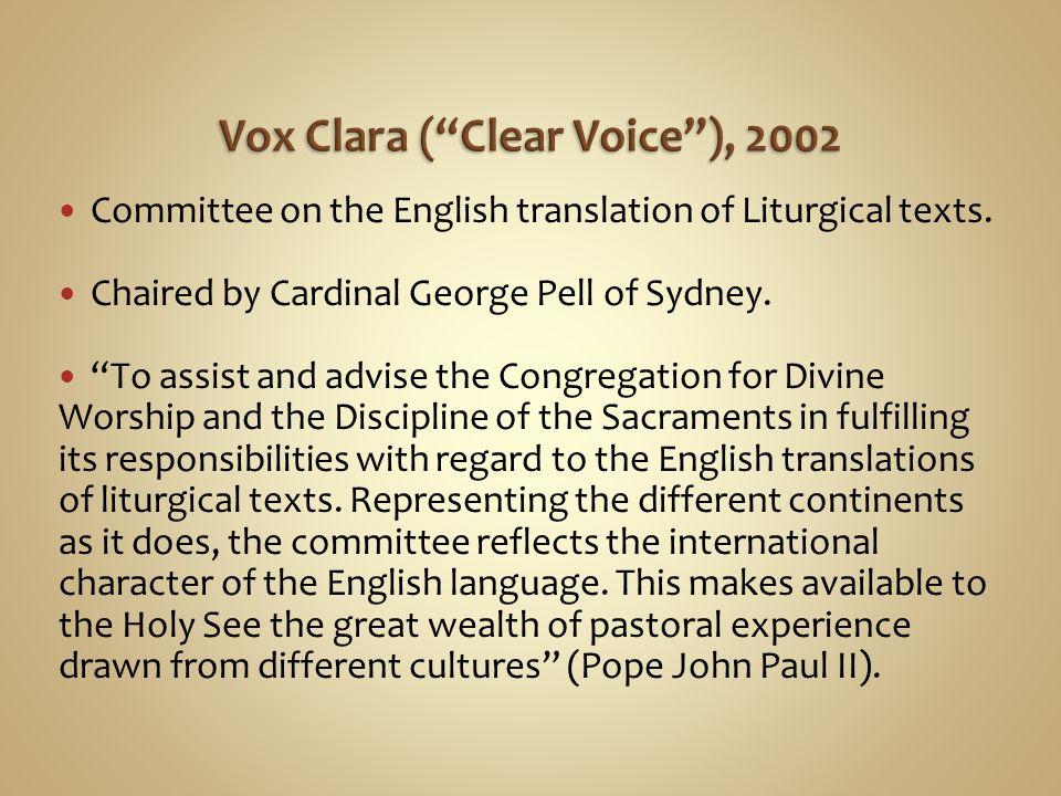 Vox Clara ( Clear Voice ), 2002