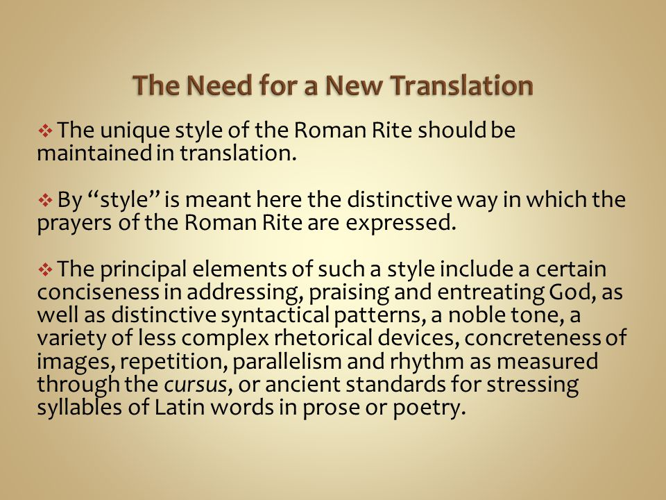 The Need for a New Translation
