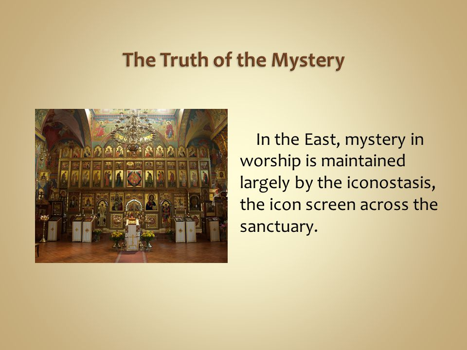 The Truth of the Mystery