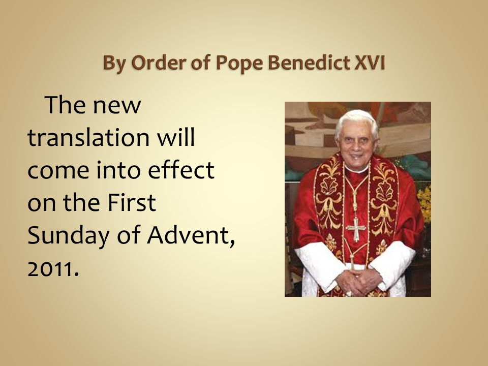 By Order of Pope Benedict XVI