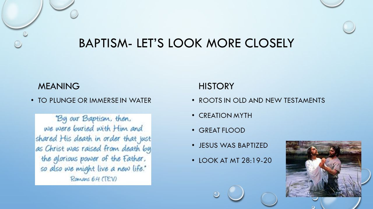 BAPTISM- LET'S LOOK MORE CLOSELY