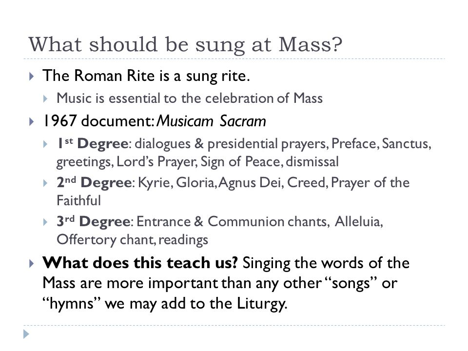 What should be sung at Mass