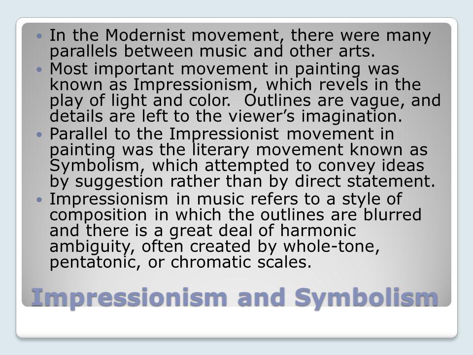 Impressionism and Symbolism