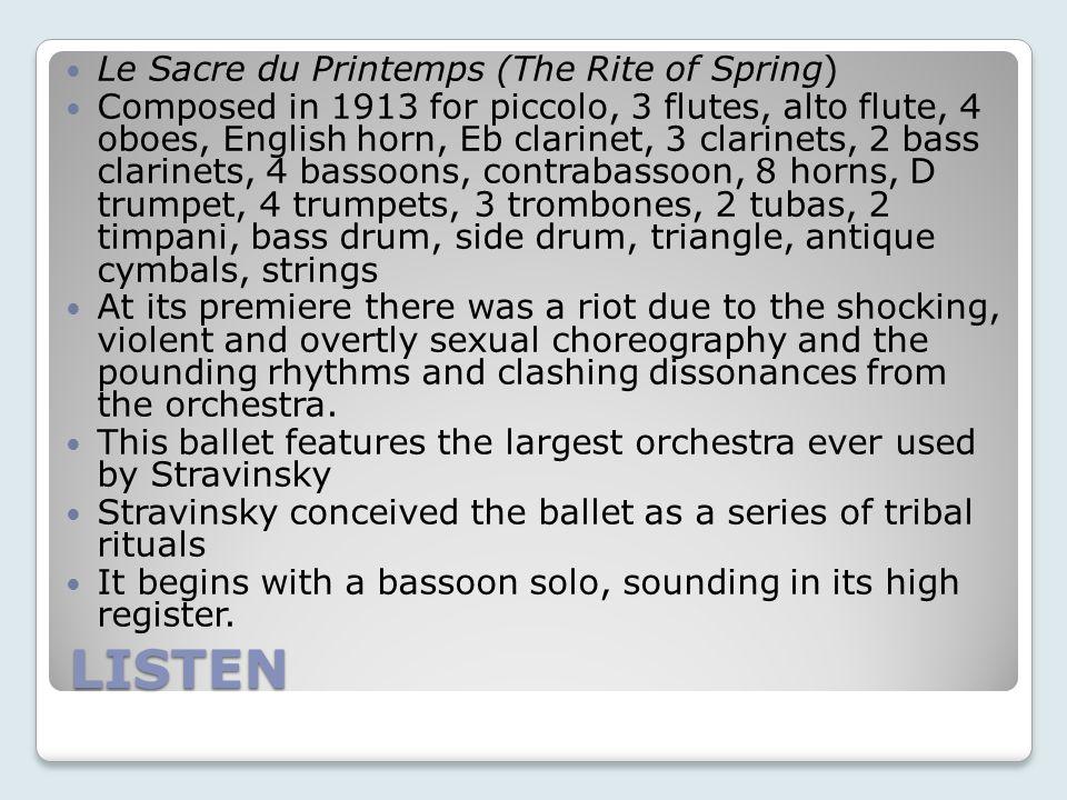 LISTEN Le Sacre du Printemps (The Rite of Spring)