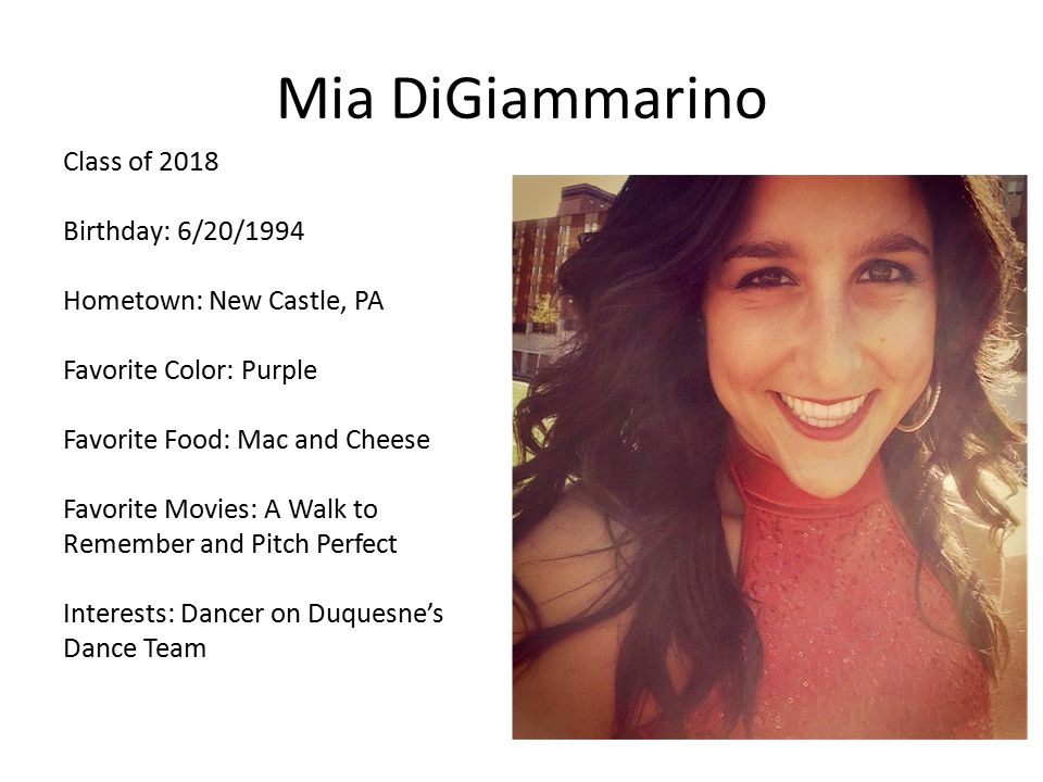Mia DiGiammarino Class of 2018 Birthday: 6/20/1994
