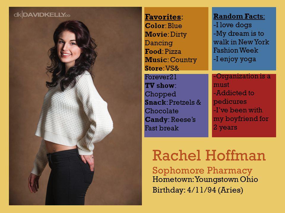 Rachel Hoffman Sophomore Pharmacy