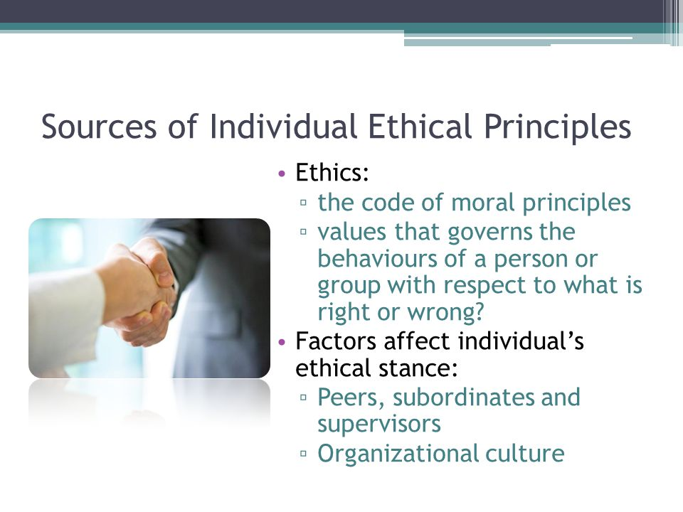 Sources of Individual Ethical Principles