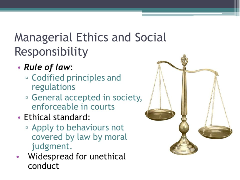 Managerial Ethics and Social Responsibility