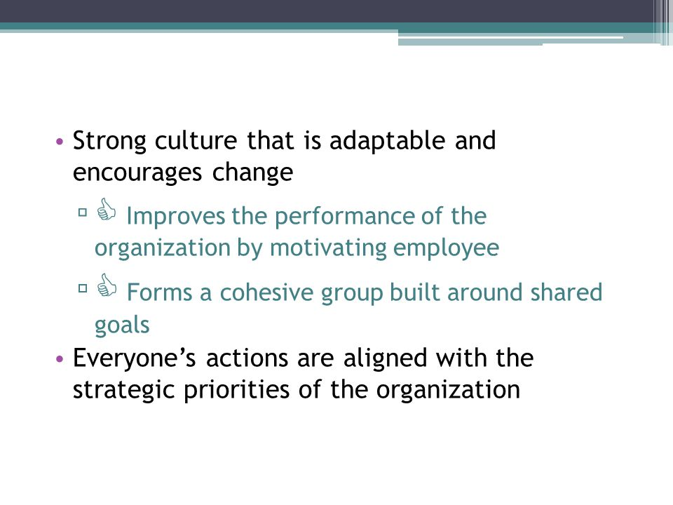  Forms a cohesive group built around shared goals