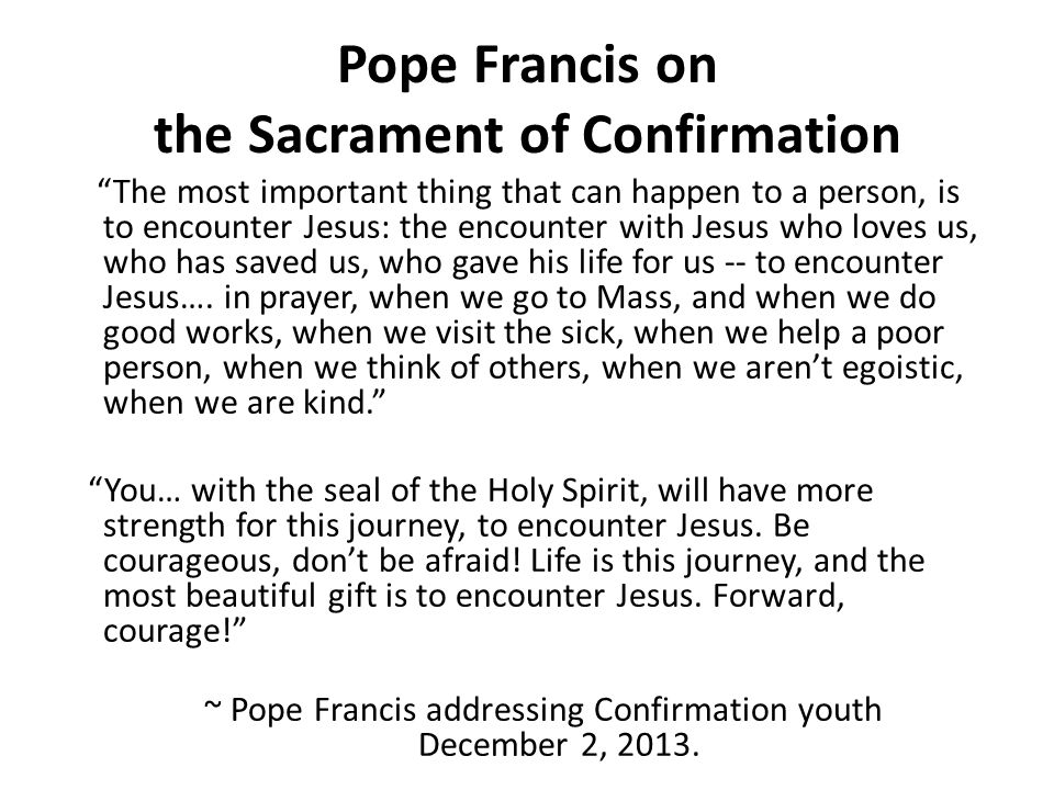 Pope Francis on the Sacrament of Confirmation