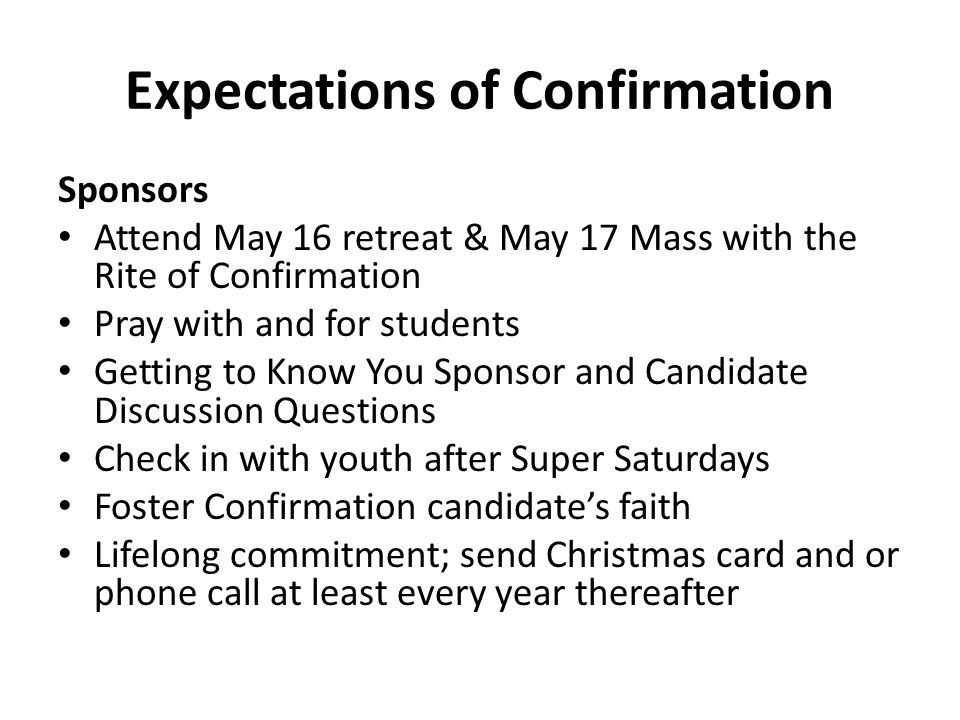 Expectations of Confirmation