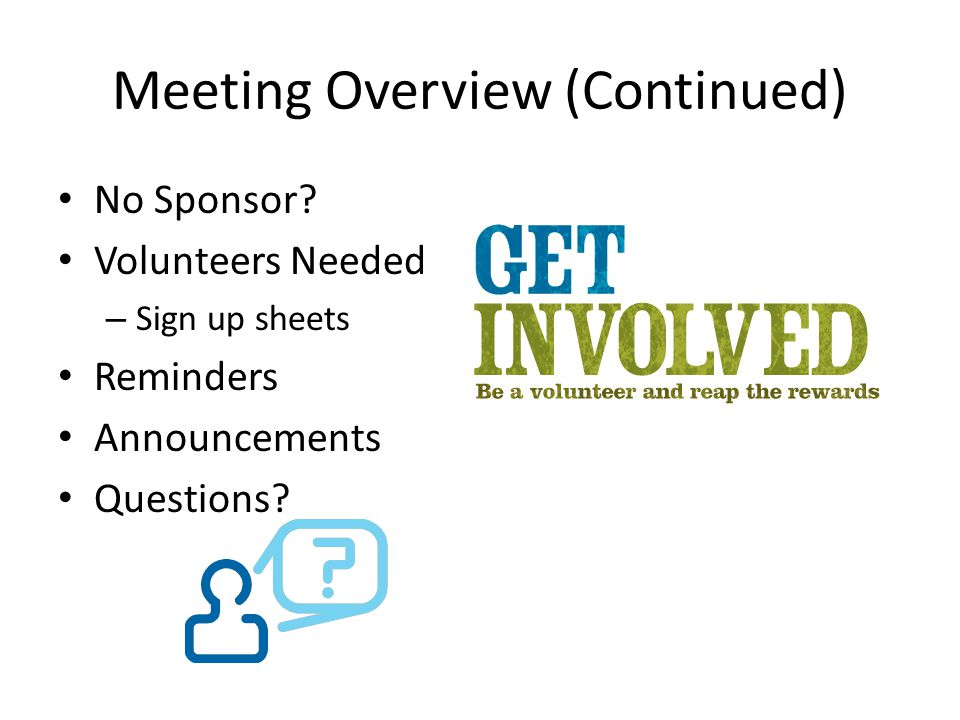 Meeting Overview (Continued)