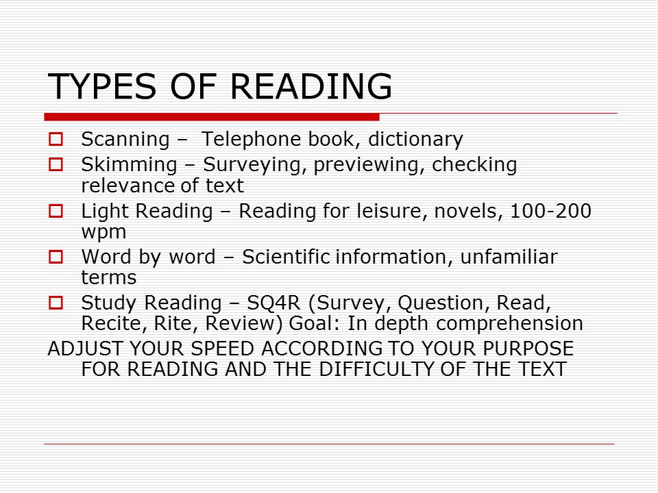 TYPES OF READING Scanning – Telephone book, dictionary