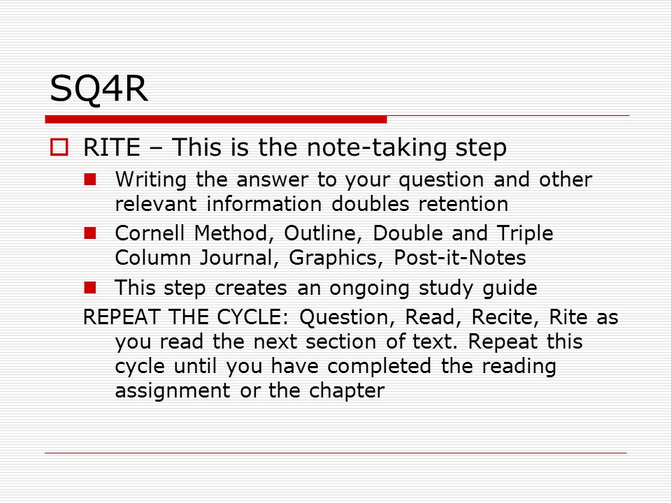 SQ4R RITE – This is the note-taking step