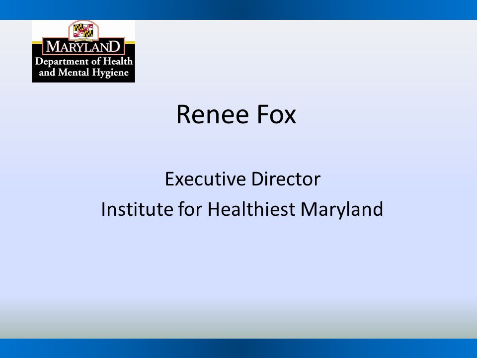 Executive Director Institute for Healthiest Maryland