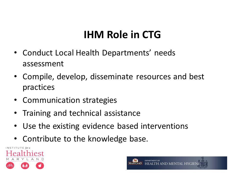 IHM Role in CTG Conduct Local Health Departments' needs assessment