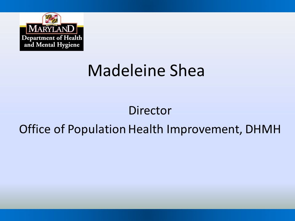 Director Office of Population Health Improvement, DHMH