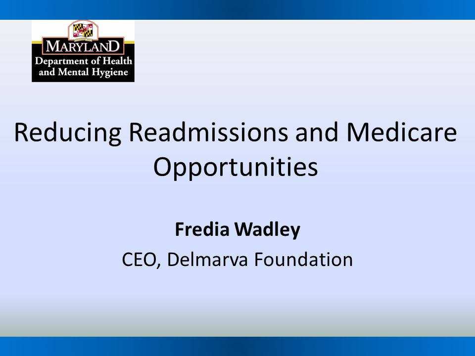 Reducing Readmissions and Medicare Opportunities