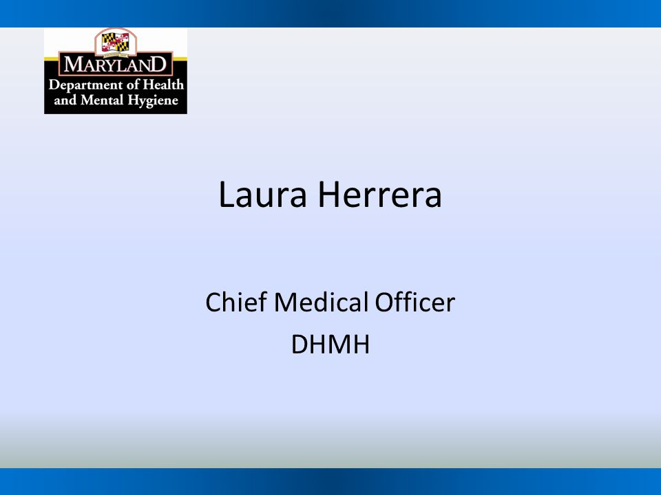 Chief Medical Officer DHMH