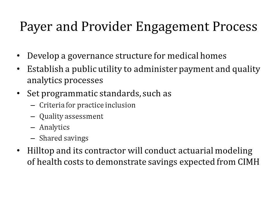 Payer and Provider Engagement Process