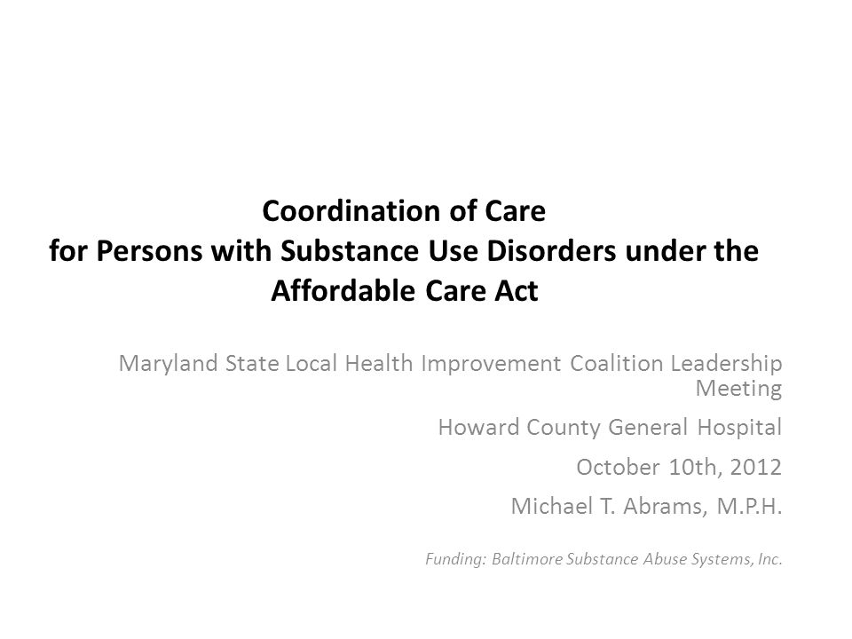 Coordination of Care for Persons with Substance Use Disorders under the Affordable Care Act