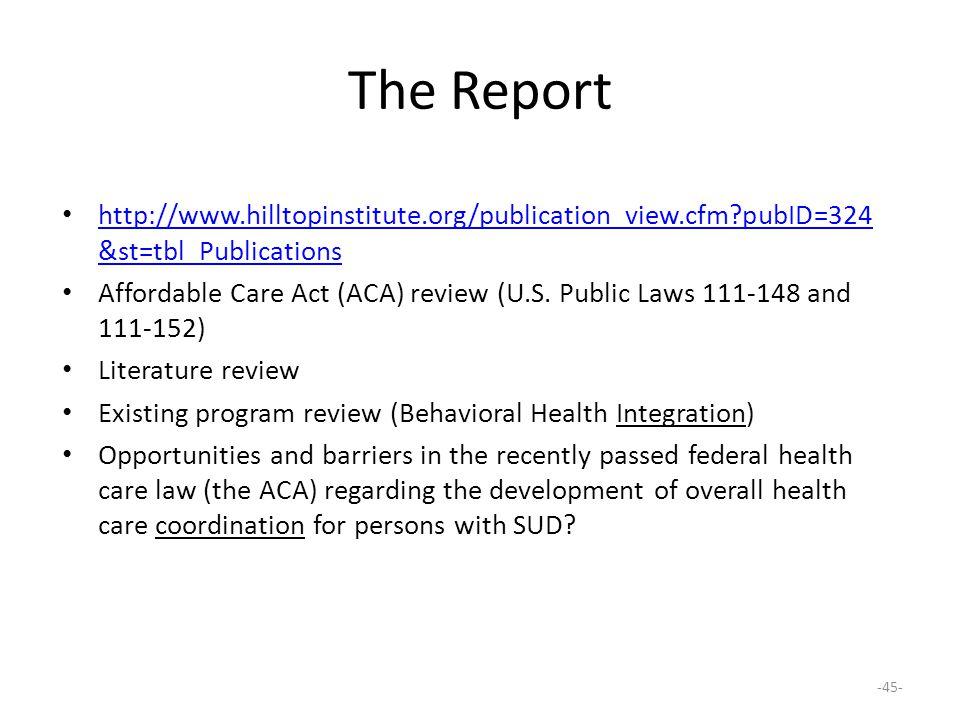 The Report http://www.hilltopinstitute.org/publication_view.cfm pubID=324&st=tbl_Publications.