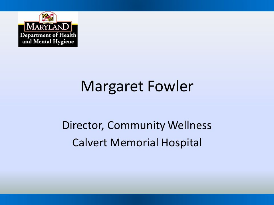 Director, Community Wellness Calvert Memorial Hospital