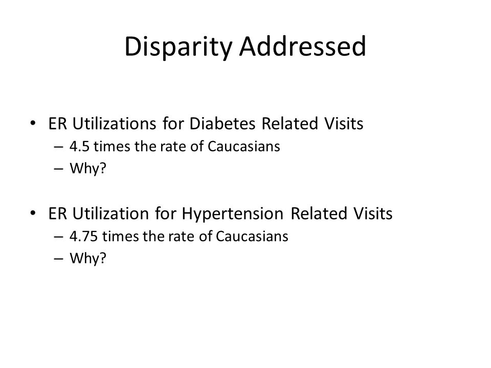 Disparity Addressed ER Utilizations for Diabetes Related Visits