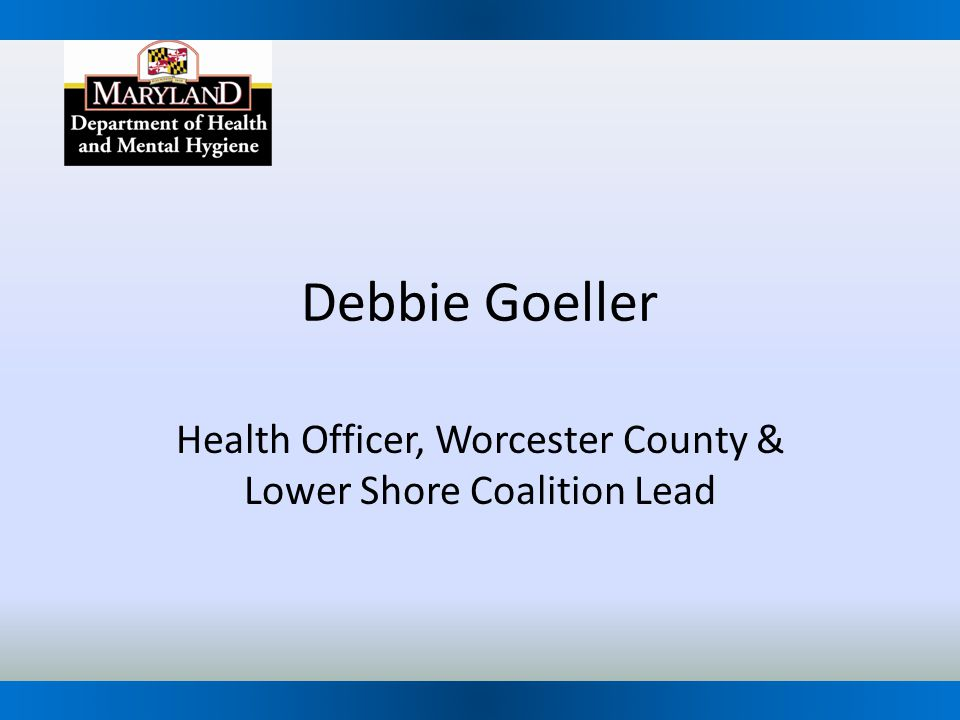 Health Officer, Worcester County & Lower Shore Coalition Lead