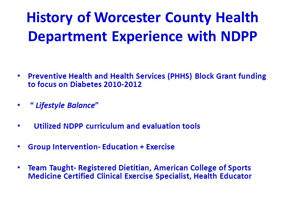 History of Worcester County Health Department Experience with NDPP