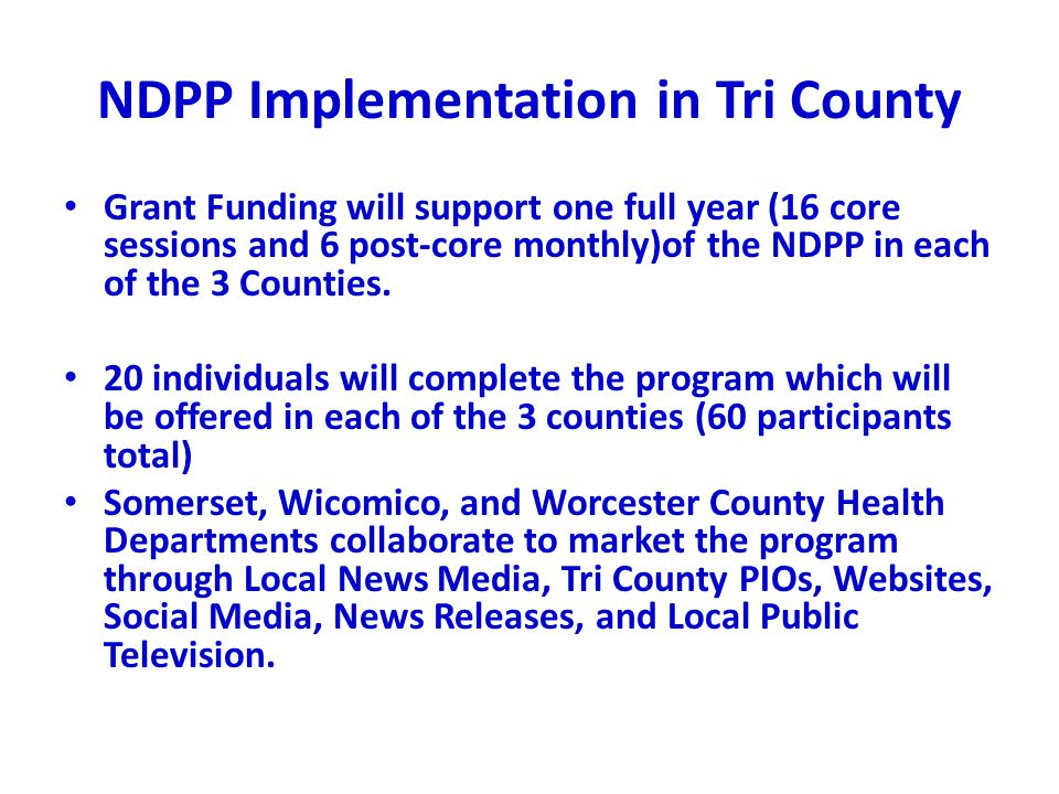 NDPP Implementation in Tri County
