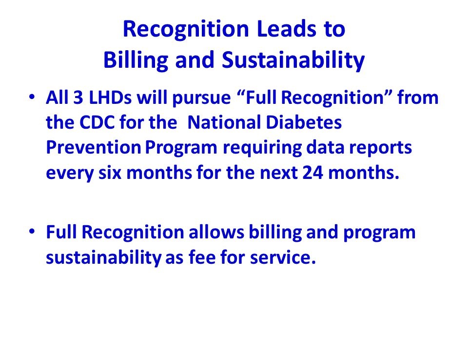 Recognition Leads to Billing and Sustainability