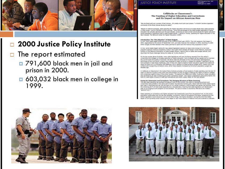 2000 Justice Policy Institute The report estimated