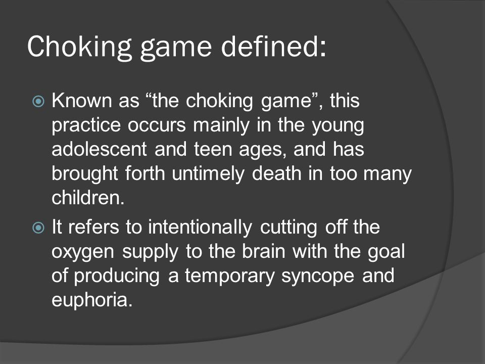 Choking game defined: