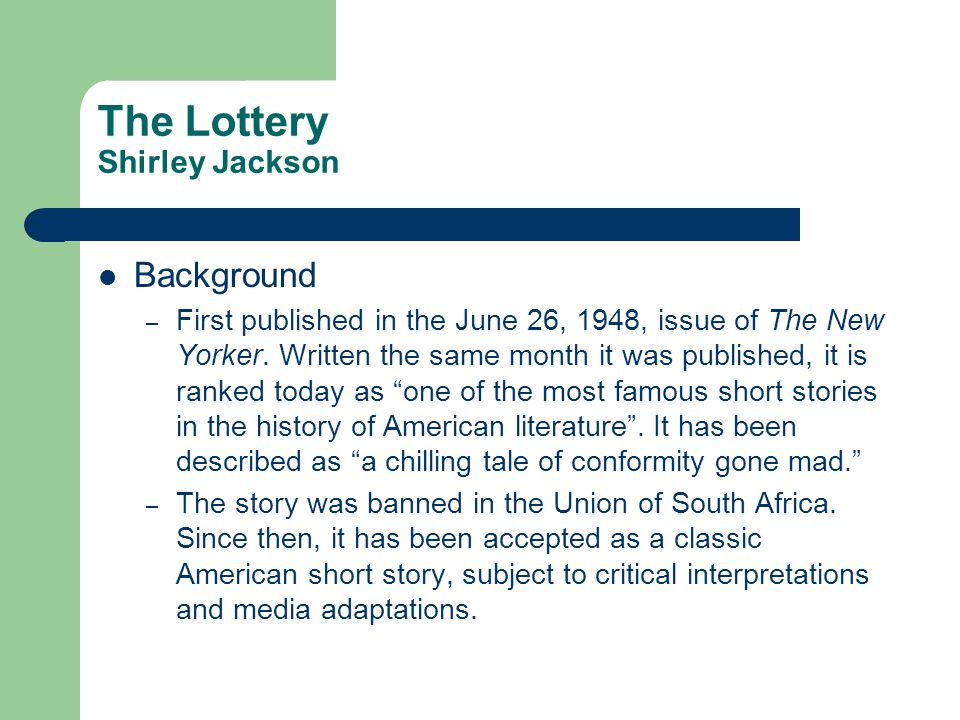 The Lottery Shirley Jackson